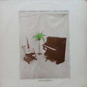 César Camargo Mariano & Hélio Delmiro – Curumin