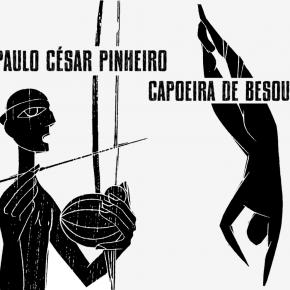 Paulo César Pinheiro – Capoeira de Besouro